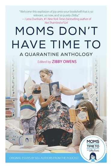 Moms Don't Have Time To Read